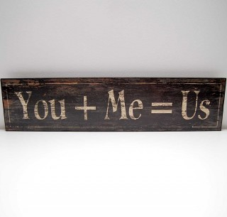 You Plus Me Wooden Sign