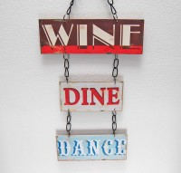 Small Wine, Dine, Dance Metal Sign